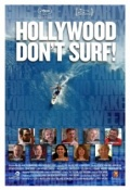 Hollywood Don't Surf! - трейлер и описание.